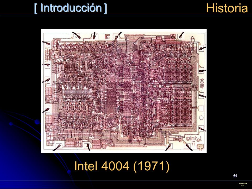[ Introducción ] Historia Intel 4004 (1971) Präsentation